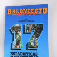 Coleccionismo deportivo: BALONCESTO. MAS QUE UN JUEGO. MANEL COMAS. Nº 17. ESTADÍSTICAS Y SU UTILIDAD. TDK265. Lote 54533624