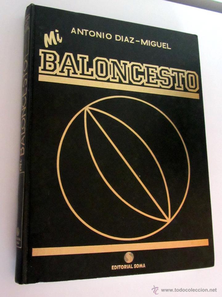 Coleccionismo deportivo: COLECCION MI BALONCESTO ANTONIO DIAZ-MIGUEL 4 TOMOS COMPLETA FERNANDO MARTIN SABONIS PETROVIC - Foto 2 - 200190848