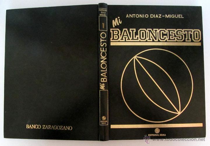 Coleccionismo deportivo: COLECCION MI BALONCESTO ANTONIO DIAZ-MIGUEL 4 TOMOS COMPLETA FERNANDO MARTIN SABONIS PETROVIC - Foto 5 - 200190848