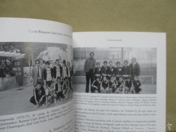 Coleccionismo deportivo: Club Basquet Sant Just 50é Aniversari - 1956 - 2006 - Foto 21 - 55357106