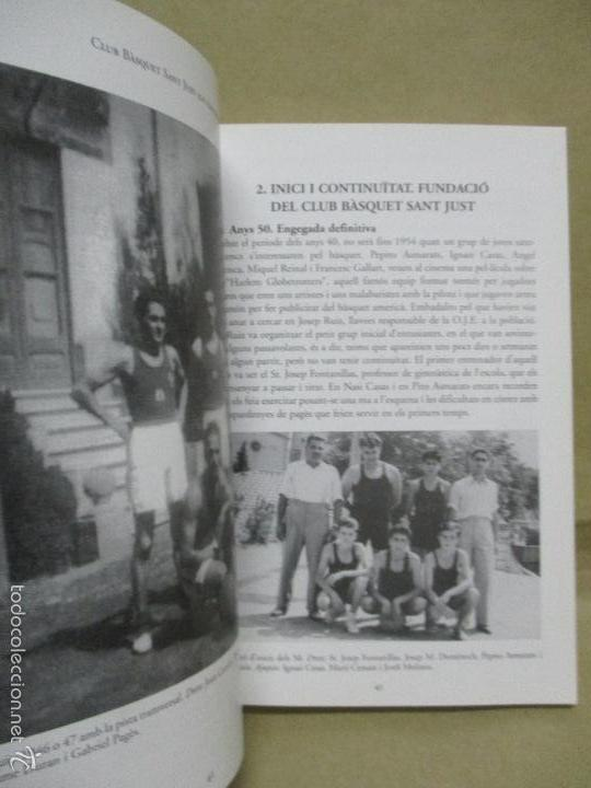 Coleccionismo deportivo: Club Basquet Sant Just 50é Aniversari - 1956 - 2006 - Foto 25 - 55357106