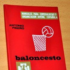 Coleccionismo deportivo: MANUALES DE LA OJE: BALONCESTO - DE ANTONIO PIÑERO - EDITORIAL DONCEL - 1ª EDICIÓN - AÑO 1966. Lote 56987270