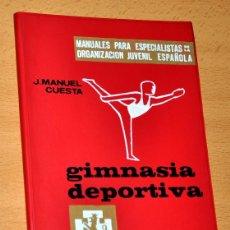 Coleccionismo deportivo: MANUALES DE LA OJE: GIMNASIA DEPORTIVA - DE J. M. CUESTA - EDITORIAL DONCEL - 1ª EDICIÓN - AÑO 1966. Lote 56987358