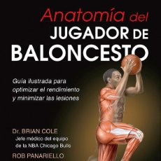 Coleccionismo deportivo: ANATOMÍA DEL JUGADOR DE BALONCESTO - BRIAN COLE/ROB PANARIELLO. Lote 57748330