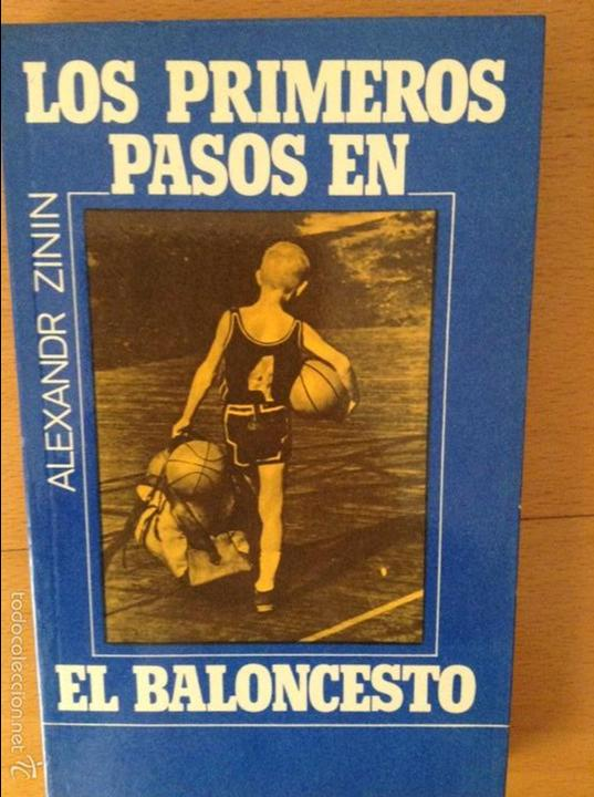 LOS PRIMEROS PASOS EN EL BALONCESTO - ALEXANDR ZININ - (Coleccionismo Deportivo - Libros de Baloncesto)