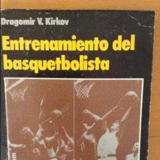 Coleccionismo deportivo: ENTRENAMIENTO DEL BASQUETBOLISTA - KIRKOV -. Lote 59691311