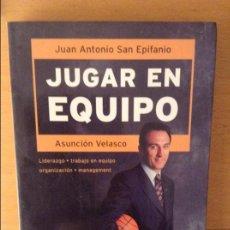 Coleccionismo deportivo: JUGAR EN EQUIPO - JUAN ANTONIO SAN EPIFANIO Y ASUNCIÓN VELASCO -. Lote 162720120