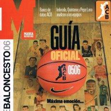 Coleccionismo deportivo: GUÍA OFICIAL BALONCESTO LIGA ACB TEMPORADA 2005/2006. DIARIO MARCA. Lote 60405199