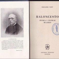 Coleccionismo deportivo: BALONCESTO FERNANDO FONT 1ª ED. ABRIL 1949 TÉCNICA Y TÁCTICAS DE JUEGO. Lote 63363416