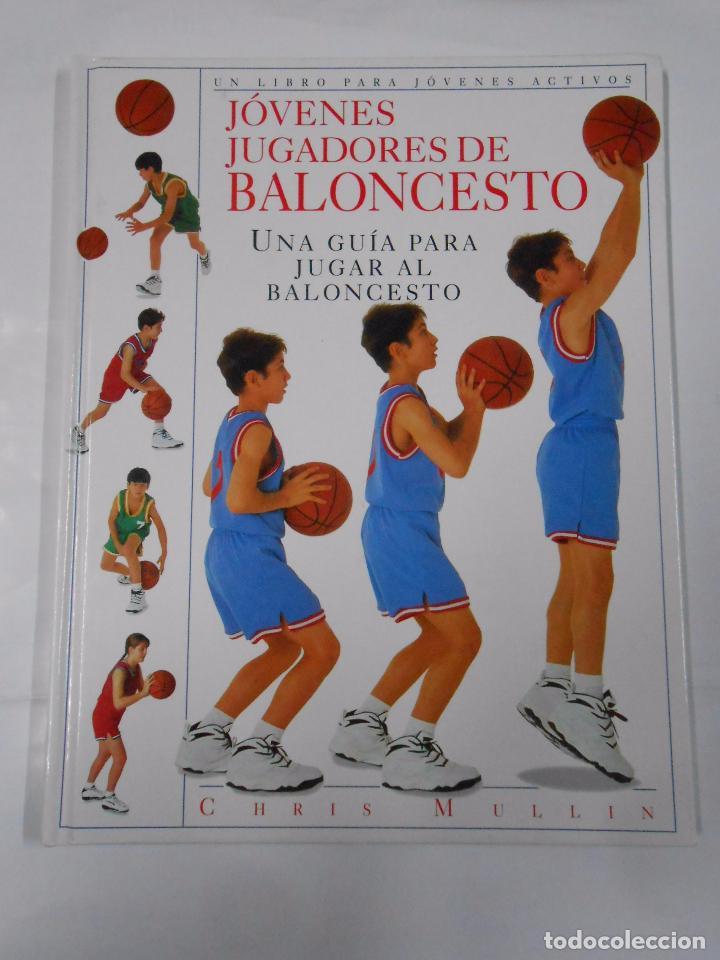 JOVENES JUGADORES DE BALONCESTO. CHRIS MULLIN. UNA GUIA PARA JUGAR AL BALONCESTO. TDK303 (Coleccionismo Deportivo - Libros de Baloncesto)