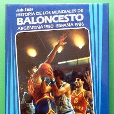 Coleccionismo deportivo: HISTORIA DE LOS MUNDIALES DE BALONCESTO: ARGENTINA 1950 / ESPAÑA 1986 - JUSTO CONDE - 1987 - NUEVO. Lote 68881181