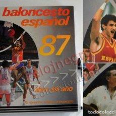 Coleccionismo deportivo: BALONCESTO ESPAÑOL LIBRO DEL AÑO 87 - FEDERACIÓN ESPAÑOLA 1987 ESPAÑA DEPORTE ROMAY EPI ITURRIAGA DE. Lote 74684955