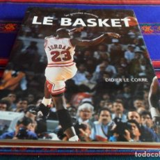 Coleccionismo deportivo: LES GRANDES AVENTURES, LE BASKET, MICHAEL JORDAN EN PORTADA. T.D.C. LITTERAL 1995 270 PGNS. DE LUJO.. Lote 77413513