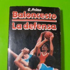 Coleccionismo deportivo: BALONCESTO LA DEFENSA POR G. PRIMO CON PRÓLOGO DE NINO BUSCATÓ AÑO 1988 Y 200 PÁGINAS. Lote 80536925