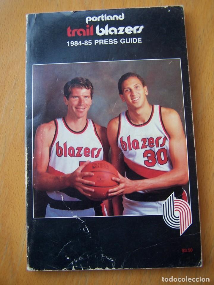 PORTLAND TRAIL BLAZERS 1984-85 BALONCESTO NBA GUÍA ANUARIO. KIKI VANDEWEGHE, DREXLER, NORRIS (Coleccionismo Deportivo - Libros de Baloncesto)