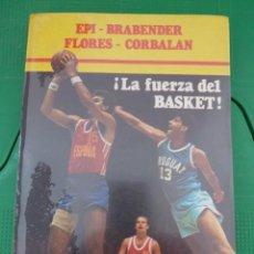 Coleccionismo deportivo: LA FUERZA DEL BASKET - CAMPO EDITORIAL. Lote 82924576