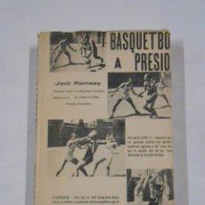 Coleccionismo deportivo: BASQUETBOL A PRESION. JACK RAMSAY. 1970. BALONCESTO. TDK234. Lote 86342972