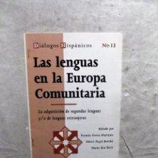 Coleccionismo deportivo: LAS LENGUAS EN LA EUROPA COMUNITARIA Nº 13 . Lote 89382700