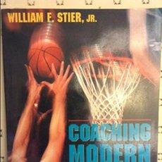 Coleccionismo deportivo: COACHING MODERN BASKETBALL. HINTS, STRATEGIES, & TACTICS - WILLIAM F. STIER, JR. -. Lote 91677785