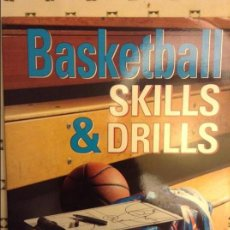 Coleccionismo deportivo: BASKETBALL SKILLS & DRILLS - JERRY V. KRAUSE -. Lote 91678830