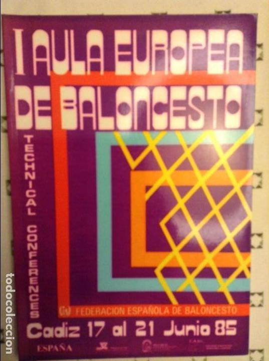 I AULA EUROPEA DE BALONCESTO - FEDERACION ESPAÑOLA DE BALONCESTO - CADIZ 17 AL 21 JUNIO 1985 (Coleccionismo Deportivo - Libros de Baloncesto)