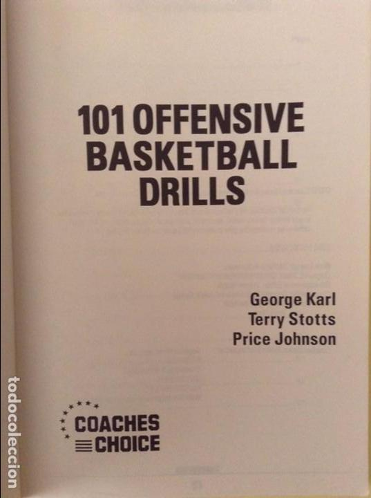 Coleccionismo deportivo: 101 OFFENSIVE BASKETBALL DRILLS (GEORGE KARL, TERRY STOTTS AND PRICE JOHNSON) - Foto 3 - 91720665