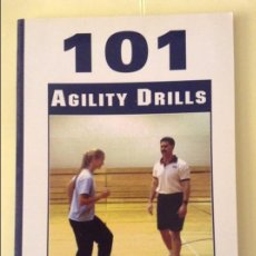 Coleccionismo deportivo: 101 AGILITY DRILLS (PATRICK MCHENRY AND JOEL RAETHER). Lote 91723085