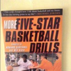 Coleccionismo deportivo: MORE FIVE-STAR BASKETBALL DRILLS (HOWARD GARFINKEL). Lote 91725720