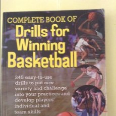 Coleccionismo deportivo: COMPLETE BOOK OF DRILLS FOR WINNING BASKETBALL - KEN LUMSDEN -. Lote 91736395