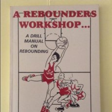 Coleccionismo deportivo: A REBOUNDERS WORKSHOP. A DRILL MANUAL ON REBOUNDING (GEORGE RAVELING). Lote 91738015