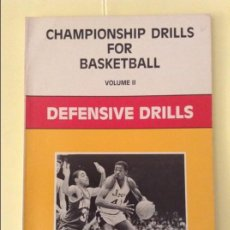 Coleccionismo deportivo: CHAMPIONSHIP DRILLS FOR BASKETBALL, VOLUME II - DEFENSIVE DRILLS -. Lote 207151727