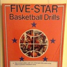 Coleccionismo deportivo: FIVE-STAR BASKETBALL DRILLS - HOWARD GARFINKEL -. Lote 91756650