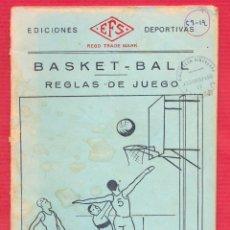 Coleccionismo deportivo: REGLAS DE JUEGO DEL BASKET BALL - BALONCESTO - .38 PÁGINAS EDIC. DEPORTIVA REGD TRADE MARK LIV079. Lote 95038043