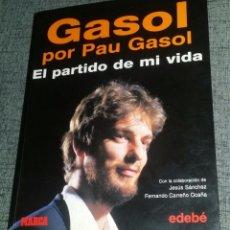 Coleccionismo deportivo: LIBRO PAU GASOL FIRMADO OFICIAL . Lote 95128391