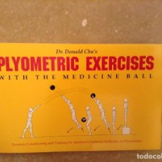 Coleccionismo deportivo: PYLOMETRIC EXERCISES WITH THE MEDICINE BALL - DR. DONALD CHU'S -. Lote 97180831