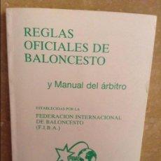 Coleccionismo deportivo: REGLAS OFICIALES DE BALONCESTO. ESTABLECIDAS POR LA FEDERACION INTERNACIONAL DE BALONCESTO (FIBA). Lote 97181051