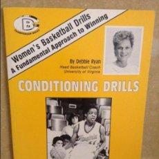 Coleccionismo deportivo: CONDITIONING DRILLS - DEBBIE RYAN - UNIVERSITY OF VIRGINIA. Lote 98816387