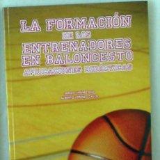 Coleccionismo deportivo: LA FORMACIÓN DE LOS ENTRENADORES EN BALONCESTO - APLICACIONES DIDÁCTICAS - 2009 - VER INDICE. Lote 99171979