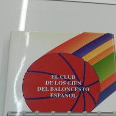 Coleccionismo deportivo: EL CLUB DE LOS CIEN DEL BALONCESTO ESPAÑOL FEDERACION ESPAÑOLA BALONCESTO 1994. Lote 101088747