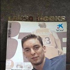 Coleccionismo deportivo: EL CHICO QUE TOCO EL CIELO: PAU GASOL. JOSE MANUEL FERNANDEZ.. Lote 101544419