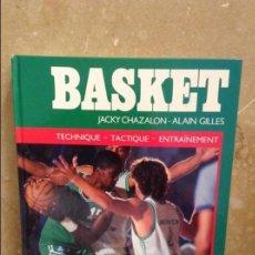 Coleccionismo deportivo: BASKET. TECHNIQUE - TACTIQUE - ENTRAINEMENT (JACKY CHAZALON, ALAIN GILLES, GILLES DELAMARRE). Lote 102500051