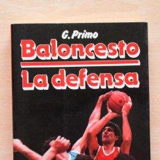 Coleccionismo deportivo: GIANCARLO PRIMO - BALONCESTO. LA DEFENSA - MARTÍNEZ ROCA. Lote 102567607