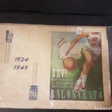Coleccionismo deportivo: 25 ANIVERSARIO DE LA FEDERACIÓN CATALANA DE BALONCESTO.1924-1949. Lote 102963543