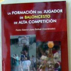 Coleccionismo deportivo: LA COMPETICIÓN COMO MEDIO FORMATIVO EN EL BALONCESTO - ED. WANCEULEN 2006 - VER INDICE. Lote 104070771