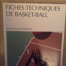 Coleccionismo deportivo: FICHES TECHNIQUES DE BASKET-BALL (JEAN PIERRE DE VINCENZI). Lote 104328015