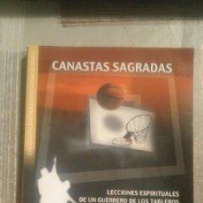 Colecionismo desportivo: CANASTAS SAGRADAS. LECCIONES ESPIRITUALES DE UN GUERRERO DE LOS TABLEROS PHIL JACKSON/HUGH DELEHANTY. Lote 104496287