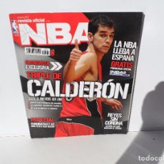 Coleccionismo deportivo: NBA REVISTA OFICIAL OCTUBRE 2007 - TRIPLE DE CALDERON - PREOGAMA OFICIAL NBA - REYES SIN CORONA. Lote 105827899