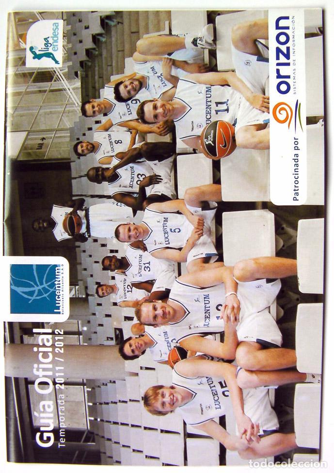 ALICANTE BALONCESTO GUIA OFICIAL LUCENTUM TEMPORADA 2011 Y 2012 (Coleccionismo Deportivo - Libros de Baloncesto)