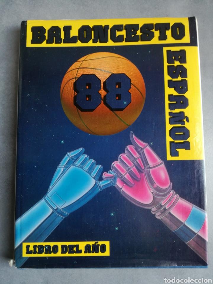 BALONCESTO ESPAÑOL 88 - LIBRO DEL AÑO, TEMPORADA 1987-1988 (Coleccionismo Deportivo - Libros de Baloncesto)