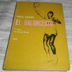 Coleccionismo deportivo: EL BALONCESTO DE MARCEL HANSENNE AÑO 1965 COMITE OLIMPICO ESPAÑOL. Lote 108280303